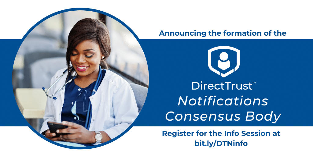 A female physician smiling at her phone with text that ready Announcing the Formation of the DirectTrust Notifications Consensus Body. Register for the Info Session at bit.;y/DTNinfo